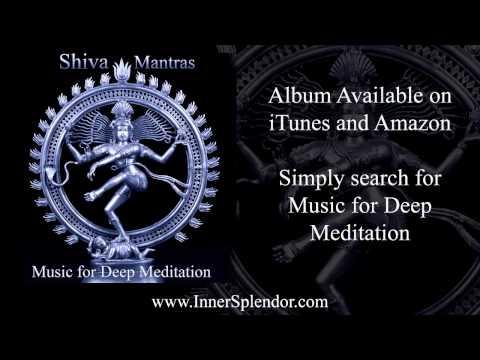 Asato Ma Sad Gamaya - Shiva Mantras from Music for Deep Meditation - www.InnerSplendor.com