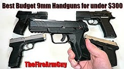 The Best Budget 9mm Handguns for Under $300 - TheFireArmGuy