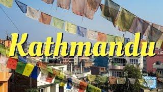 Kathmandu City Guide | Nepal Travel Video