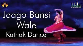 Jaago Bansi Wale | Meera Bai | Kathak | Devaniya | Indian Classical Dance | TIDE