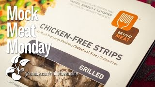 Mock Meat Monday: Beyond Meat Vegan Grilled Chicken Strips