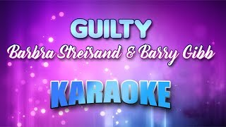 Barbra Streisand Barry Gibb Guilty Karaoke version with Lyrics.mp3