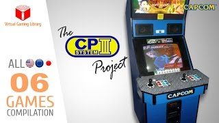The CAPCOM Play System Project - All 06 CPS3 Games - Every Game (US/EU/JP)