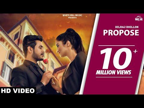 Propose (Full Song)   Dilraj Dhillon   Latest Punjabi Romantic Songs   White Hill Music