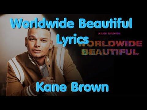 Worldwide Beautiful By Kane Brown Lyrics