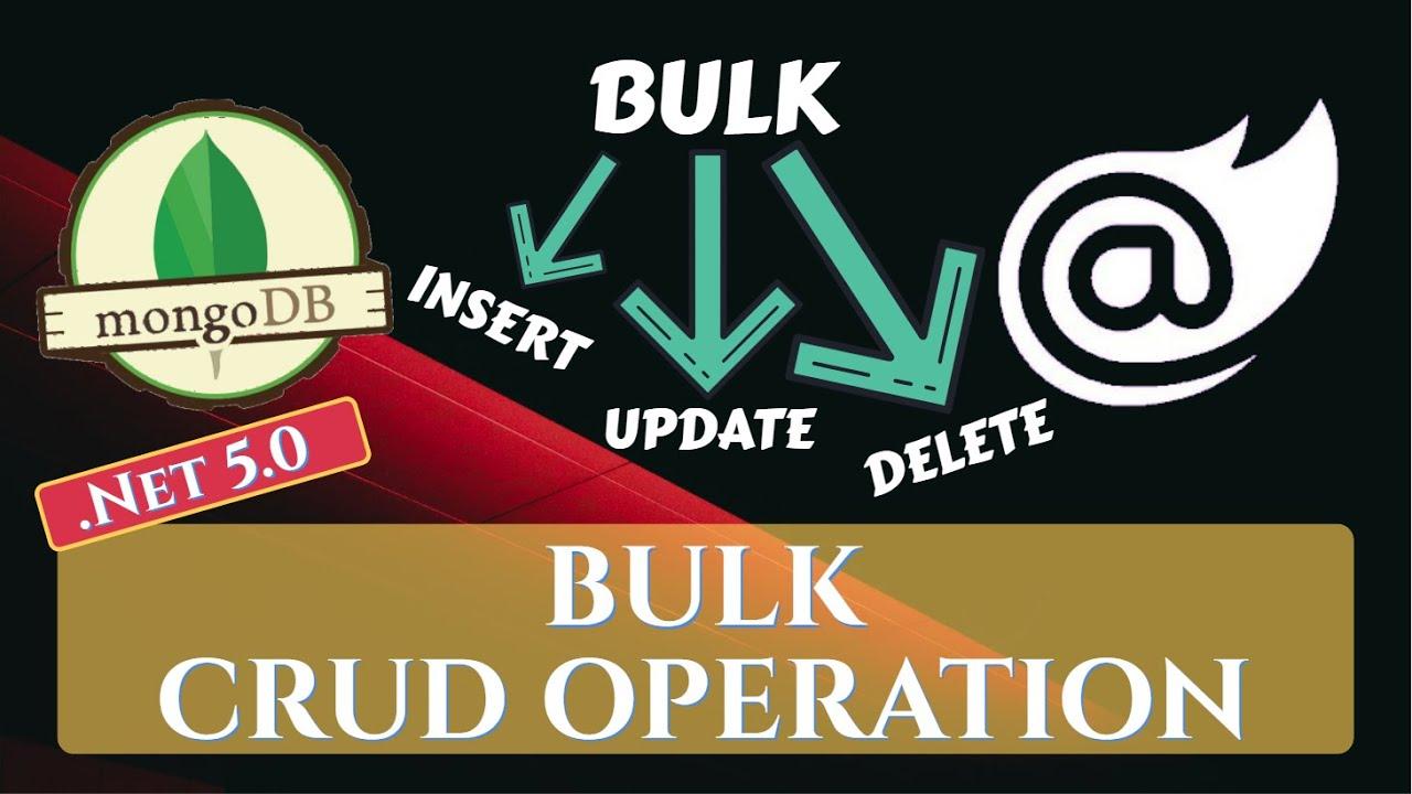 Blazor : Bulk CRUD Operations using MongoDB