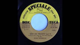 Eddie Kendricks * Keep on Truckin'   (part one) 1973   HQ