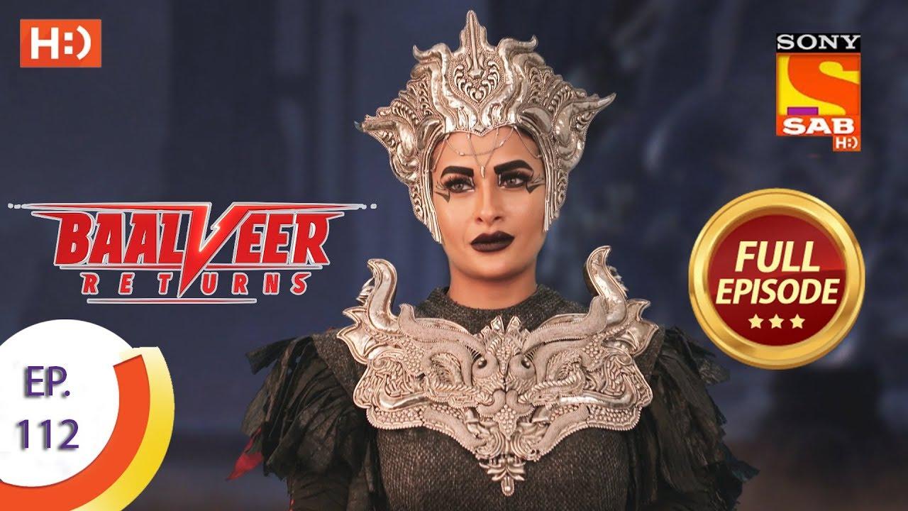 Download Baalveer Returns - Ep 112 - Full Episode - 12th February 2020