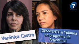 ¡Verónica Castro DESMIENTE a Yolanda en programa de Argentina! / Mutimedia 7