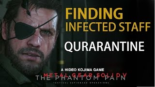 Metal Gear Solid 5: The Phantom Pain - How to find infected for quarantine after mission 25
