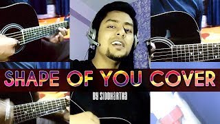 Shape of You Cover - Ed Sheeran 2 minute version - by Siddharth Chatterjee ( Includes Lyrics)