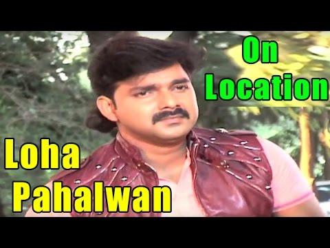 Pawan Singh's New Movie 'Loha Pahalwan' | On Location | Spicy Bhojpuri