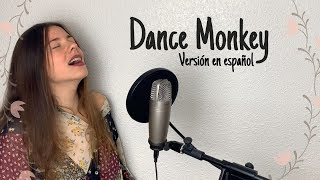 Dance Monkey (Tones and I) Cover en español - Lena Vargas