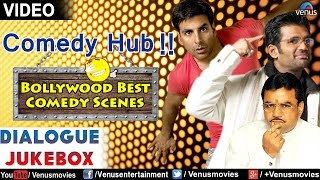 Comedy Hub : Back To Back Bollywood Comedy Scenes || Video Jukebox