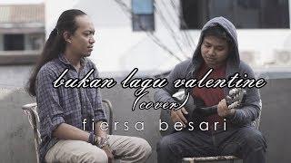 FIERSA BESARI - Bukan Lagu Valentine (cover versi low budget) by Arif Alfiansyah