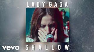 Lady Gaga - Shallow (Audio)