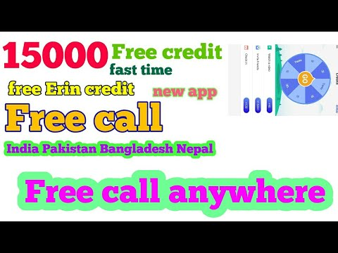 free call new app 15000 credit unlimited Free call anywhere new app #indiakhan7