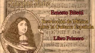 Gaspar Sanz - Instrucción de Música sobre la Guitarra Espanola - Libro Primero