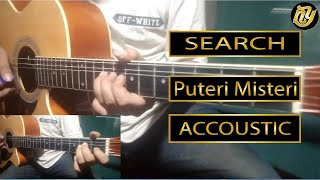 SEARCH - Puteri Misteri AKUSTIK