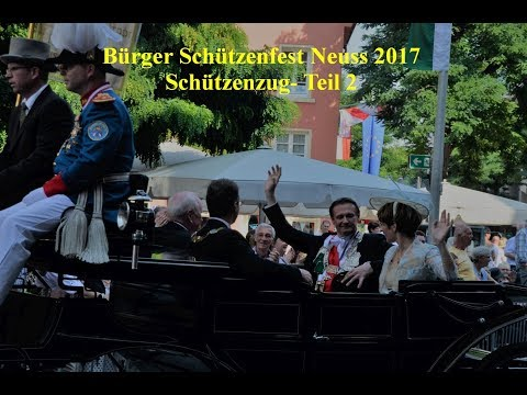 2017 0829 Neusser Bürger Schützenfest   Teil 2 YT
