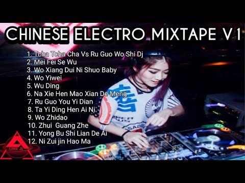 CHINESE ELECTRO MIXTAPE V1 l Ru Guo Wo Shi DJ Tcha Tcha Cha