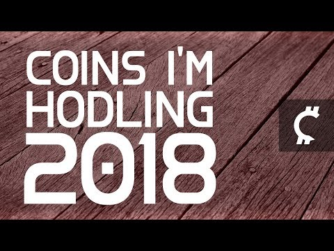 Coins I Am Holding For 2018 In My Crypto Portfolio