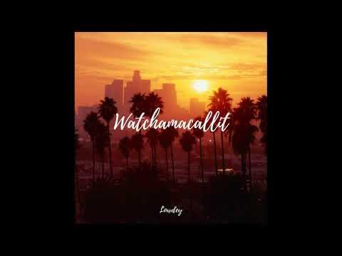 Watchamacallit // Ella Mai ft. Chris Brown [Lowdey Remix]