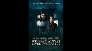 We Have Always Lived In The Castle / Official Trailer 2019 / Alexandra Daddario / HD