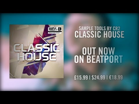 Sample tools by cr2 classic house sample pack youtube for Classic house sample pack