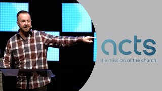 ACTS 22 & 23 - Sunday, August 8, 2021