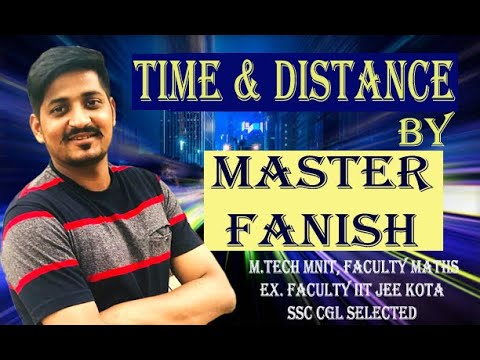 Time & Distance | part 1 | Short Tricks for SSC-CGL, CAT, Bank, study smart with Master Fanish