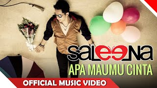 Saleena Band - Apa Maumu Cinta - Official Music Video - Nagaswara