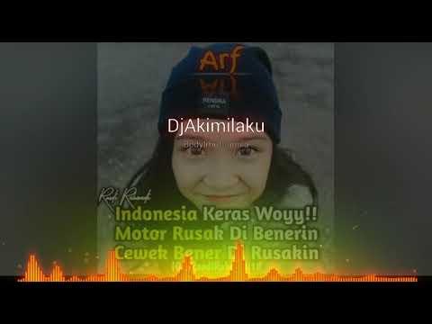 Dj Free Copyright Akimilaku Body Imut Jamila|Link Deskripsi