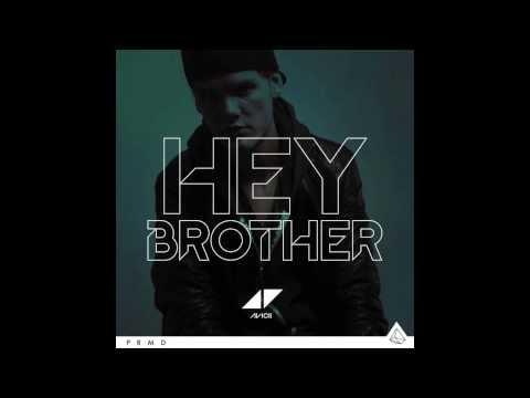 Avicii - Hey Brother [+Download]