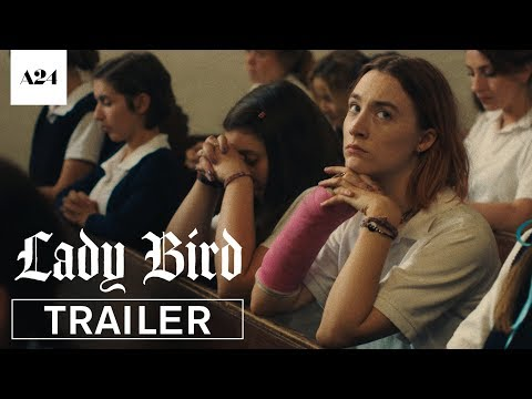 Lady Bird trailers