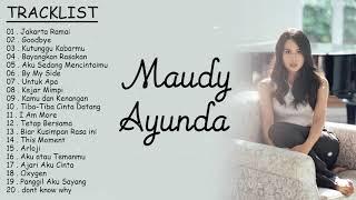 Maudy Ayunda Full Album Terbaru - Maudy Ayunda Full Album 2021