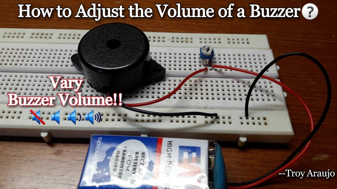 ✓how to adjust the volume of buzzer on breadboard using 1k