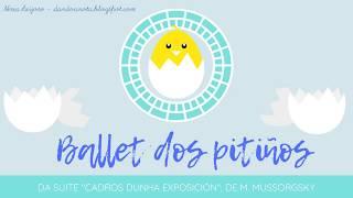 Ballet dos pitiños - Mussorgsky (Ritmo para caderno e lapis)