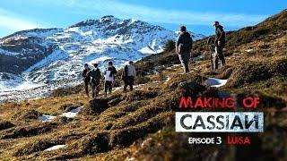 Making of CASSIAN: Episode III Luisa