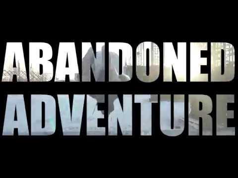 Abandoned Adventure