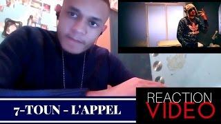 7-TOUN - L'APPEL ( Offciel Music Video ) #ZT-1 / REACTION VIDEO