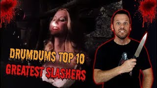 Drumdums Top 10 GREATEST SLASHER MOVIES!