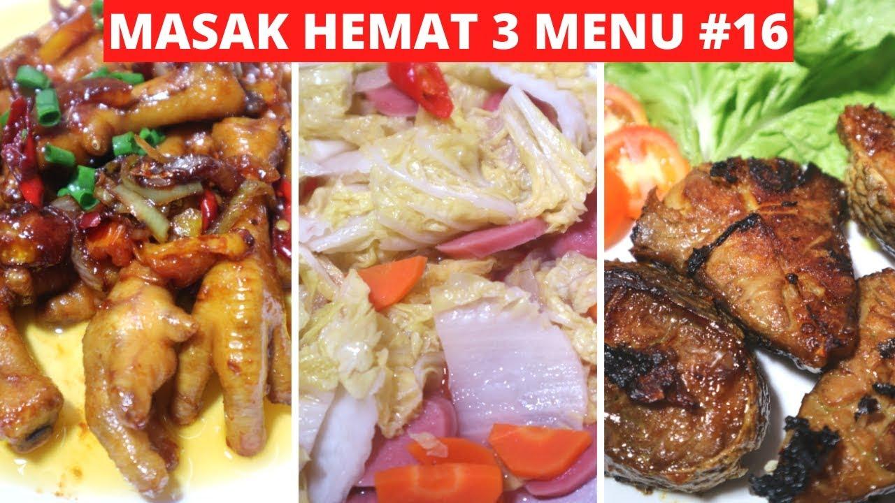Masak Hemat 3 Menu Part 16 Resep Masakan Indonesia Sehari Hari Sederhana Dan Praktis Youtube