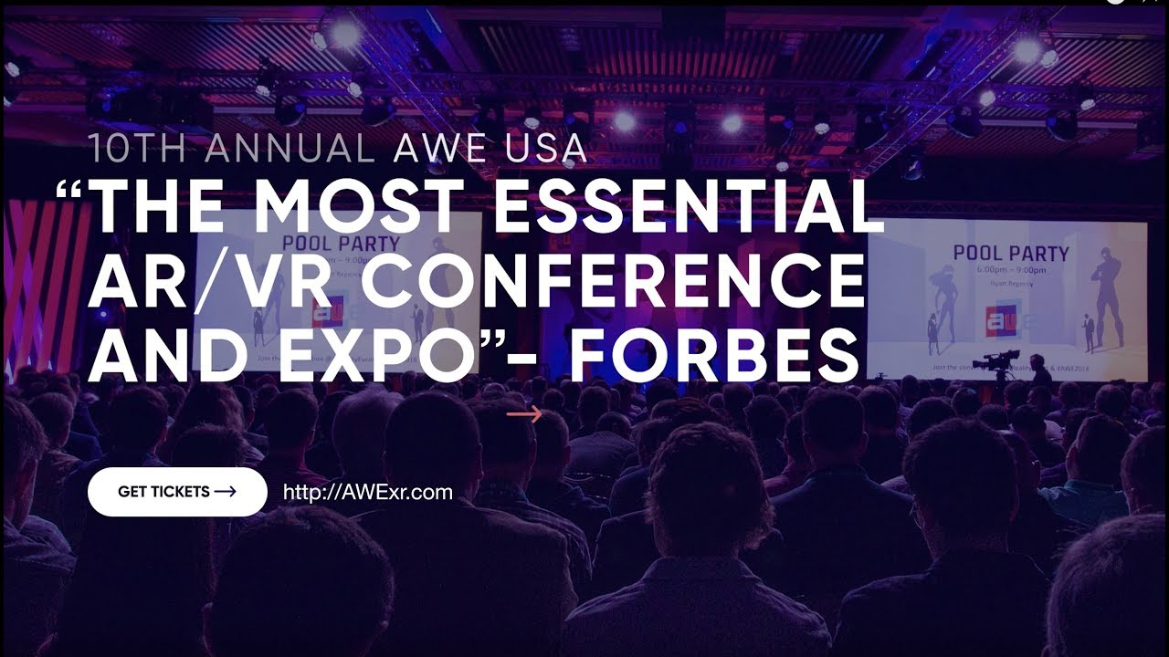 A Sneak Peek at What We Can Expect from the Upcoming 10th AWE AR/VR