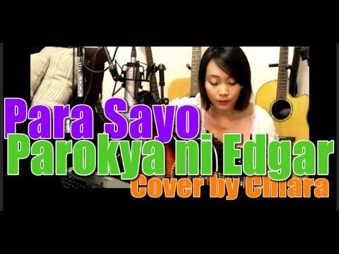 Para Sayo - Parokya ni Edgar Cover by Chlara
