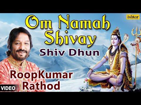 Om Namah Shivay - Shiv Dhun (Roop Kumar Rathod)