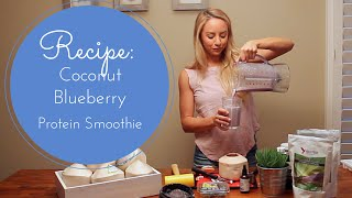 How To Make: Coconut Blueberry Protein Smoothie Recipe