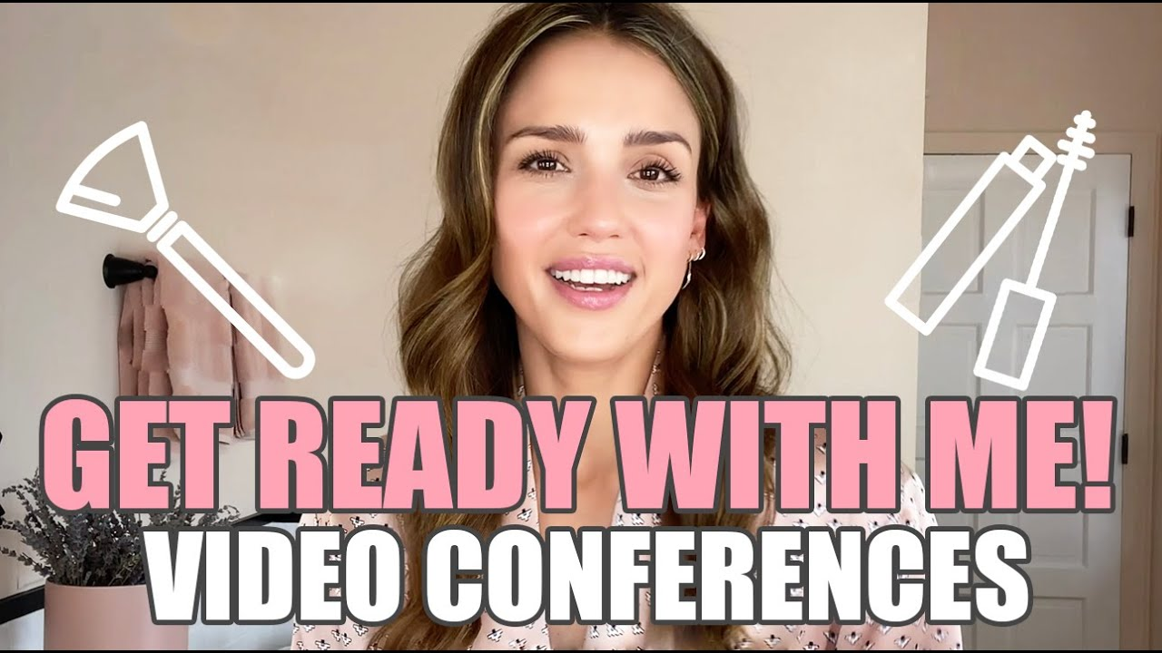 GET READY WITH ME! -video conferences-  | Jessica Alba