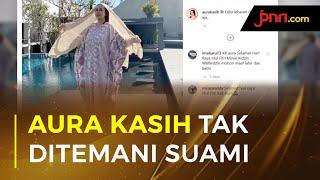 Kesedihan Aura Kasih Rayakan Lebaran Tak Ditemani Suami - JPNN.com