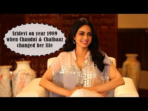 Sridevi on year 1989  when Chandni & Chalbaaz changed her life